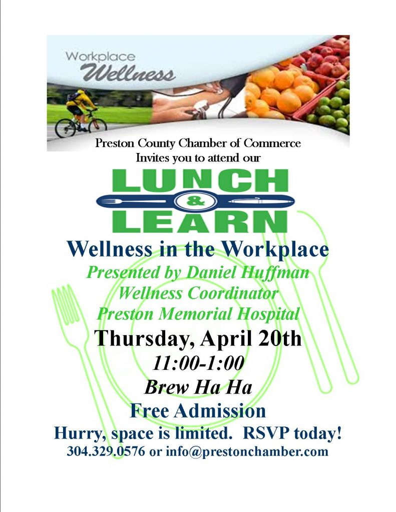 Lunch and Learn Wellness in the Workplace Preston County Chamber
